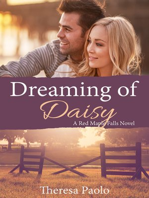 cover image of Dreaming of Daisy (A Red Maple Falls Novel, #6)